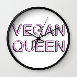 VEGAN QUEEN Wall Clock