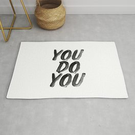 You Do You black and white hand lettered typography poster home room wall decor Rug
