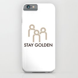 Stay Golden iPhone Case