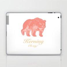 Kerning - Oh my! Laptop & iPad Skin