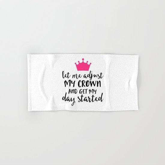 Adjust My Crown Funny Quote Hand & Bath Towel