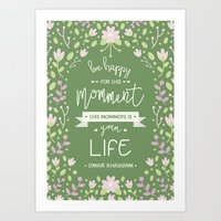 Be Happy for This Momment – Omar Khayyam's Quote Art Print