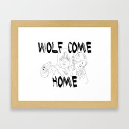 Wolves Come Home Framed Art Print
