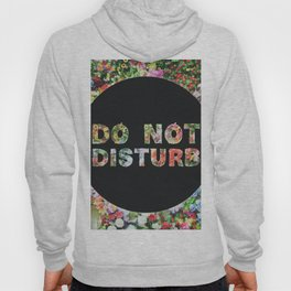 Do Not Disturb Sign in Black Circle and Flower Hoody