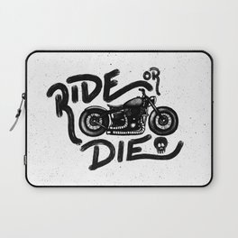 Ride or Die Laptop Sleeve
