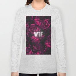 flowers 87 wtf Long Sleeve T-shirt