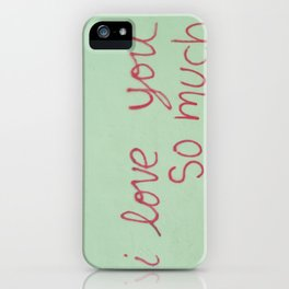 USA - AUSTIN - I Love You So Much iPhone Case