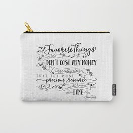 My Favorite Things Don't Cost Money - Steve Jobs Quote Carry-All Pouch