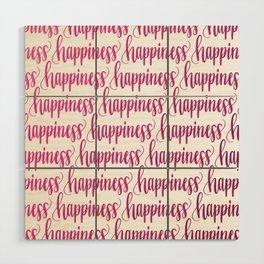 Happiness (Pink Gradient) // Hand Lettering Handwritten Wood Wall Art