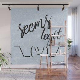 Seems Legit - Blue Wall Mural