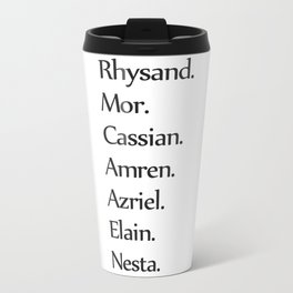 High Lady's Litany B&W Travel Mug