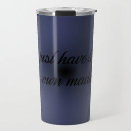 Trust Your Madness Travel Mug