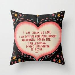I am choosing love Throw Pillow