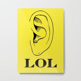 LOL Yellow Metal Print