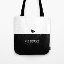 Shit Happens (Black White) Tote Bag