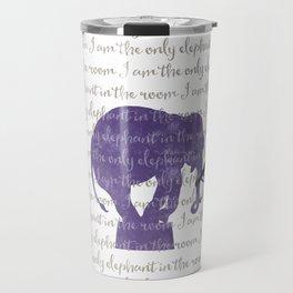 the only elephant Travel Mug