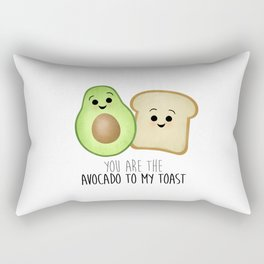 You Are The Avocado To My Toast Rectangular Pillow