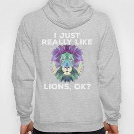 I Just Really Like Lions, OK? Polygon Abstract Hoody