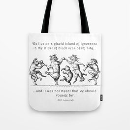 Island of Ignorance Tote Bag