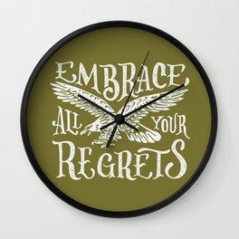 Embrace Regrets Wall Clock