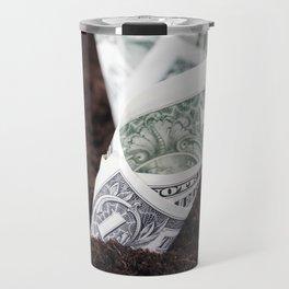 planted one-dollar bills Travel Mug