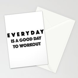Everyday Is A Good Day to Workout Stationery Cards