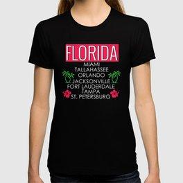 Florida Cities Miami Tallahassee Orlando Jacksonville Fort Lauderdale Tampa St Petersburg T-shirt