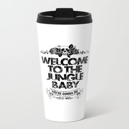 Welcome to the Jungle Metal Travel Mug