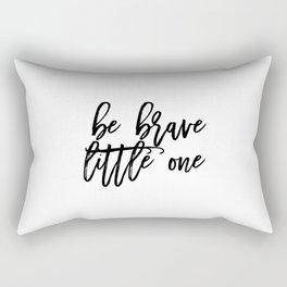 Gift For Kids,Watercolor Design,Inspirational Quote,PRINTABLE Art,Motivational Print,Be Brave Little Rectangular Pillow