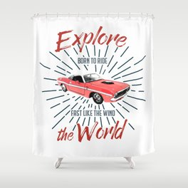 EXPLORE THE WORLD Shower Curtain