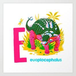E is for Euoplocephalus Art Print