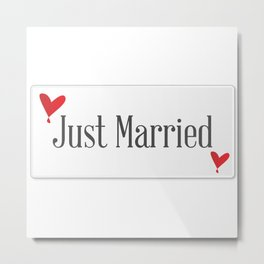 Just Married Plaque Metal Print