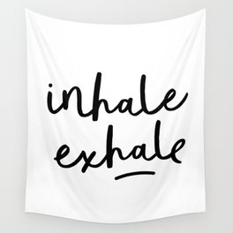Inhale Exhale black and white contemporary minimalism typography print home wall decor bedroom Wall Tapestry