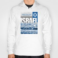 israel Hoodies featuring Jerusalem, Israel by politics