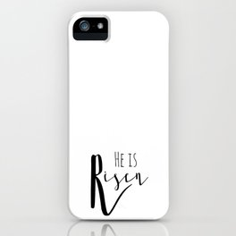 He is risen Mathew 28:6 Easter bible verse iPhone Case