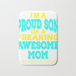 Stay proud with your freaking awesome mom with this perfect gift material! Grab it now! Bath Mat