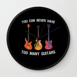 You can never have too many Guitars Wall Clock