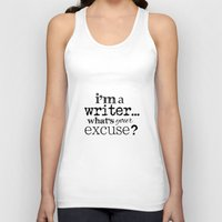 writer Tank Tops featuring I'm a Writer by Seek