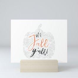 It's Fall Y'all! Mini Art Print