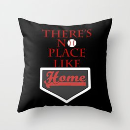 There's no place like home (baseball theme) Throw Pillow