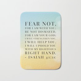 Isaiah 41:10 Bible Quote Bath Mat