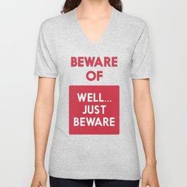 Beware of well just beware, safety hazard, gift ideas, dog, man cave, warning signal, vintage sign Unisex V-Neck