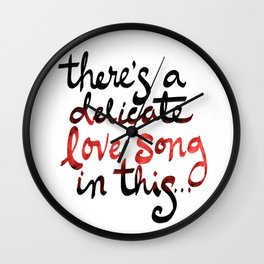 There's a Delicate Love Song in This, lyric Wall Clock