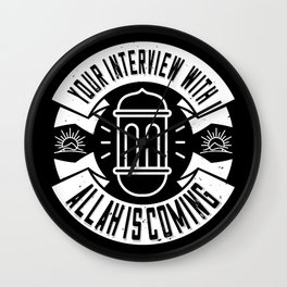 Islam - Your Interview With Allah Is Coming Wall Clock