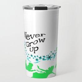 Peter Pan, never grow up Travel Mug