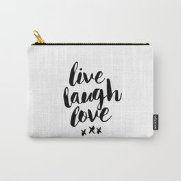 Live Laugh Love black and white wall hangings typography design home wall decor bedroom Carry-All Pouch