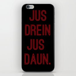Jus Drein iPhone Skin