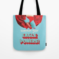 summon your eagle powers Tote Bag