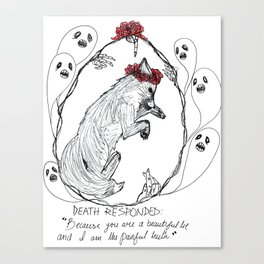 Death Responded Canvas Print