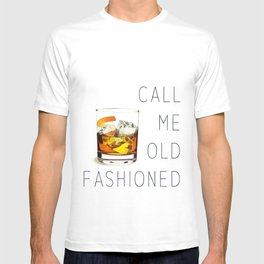 Call me old fashioned print T-shirt
